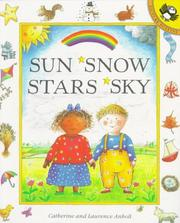 Cover of: Sun Snow Stars Sky (Picture Puffins) | Catherine Anholt