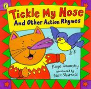 Cover of: Tickle my nose and other action rhymes | Kaye Umansky