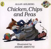 Cover of: Chicken, Chips and Peas (Fast Fox, Slow Dog)