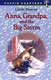 Anna, Grandpa, and the big storm by Carla Stevens