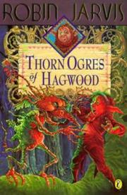 Cover of: The Thorn Ogres of Hagwood (The Hagwood Books)