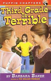 Cover of: Third Grade Is Terrible | Barbara Baker