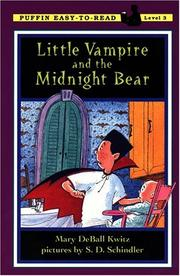 Cover of: Little Vampire and the Midnight Bear | Mary DeBall Kwitz