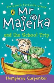 Cover of: Mr. Majeika and the School Trip