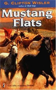 Cover of: Mustang Flats (Novel) | G. Clifton Wisler