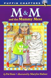 Cover of: M & M and the Mummy Mess (M & M)