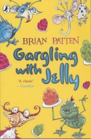 Cover of: Gargling with jelly