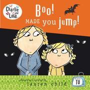 Boo! Made You Jump! (Charlie & Lola)
