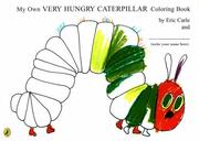 Cover of: My Own Very Hungry Caterpillar Colouring