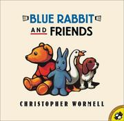 Cover of: Blue Rabbit and Friends