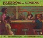 Cover of: Freedom on the Menu: the Greensboro sit-ins