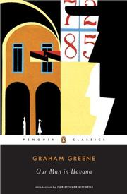 Cover of: Our Man in Havana (Penguin Classics) | Graham Greene