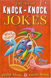 Cover of: The A-Z of Knock Knock Jokes | Phillip Adams
