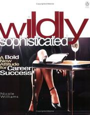 Cover of: Wildly Sophisticated (Penguin Canada) | Nicole Williams