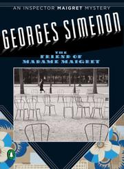 Cover of: Friend of Madame Maigret (Inspector Maigret Mysteries) | Georges Simenon