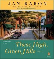 Cover of: These High, Green Hills (The Mitford Years #3) | Jan Karon
