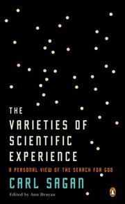 Cover of: The Varieties of Scientific Experience: A Personal View of the Search for God