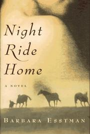 Cover of: Night ride home | Barbara Esstman