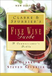 Cover of: Clarke & Spurrier's fine wine guide: wines, growers, vintages