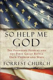 Cover of: So Help Me God | Forrest Church