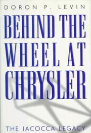 Behind the wheel at Chrysler by Doron P. Levin