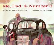 Cover of: Me, Dad & Number 6 | Dana Andrew Jennings