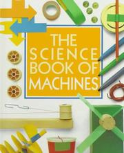 Cover of: The science book of machines | Neil Ardley