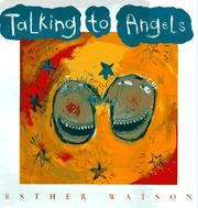 Cover of: Talking to angels | Esther Watson