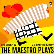 Cover of: The maestro plays | Bill Martin