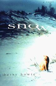 Cover of: Snow | Betsy Howie