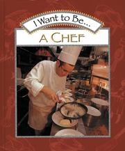 Cover of: I want to be a chef | Stephanie Maze