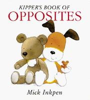Cover of: Kipper's book of opposites
