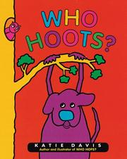 Cover of: Who hoots? / written and illustrated by Katie Davis