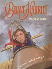 Cover of: Brave Harriet: The First Woman to Fly the English Channel