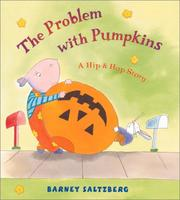 Cover of: The problem with pumpkins: a Hip and Hop story