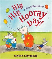 Cover of: Hip, Hip, hooray day!: a Hip & Hop story