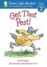 Cover of: Get That Pest! (Green Light Readers Level 2) | Erin Douglas
