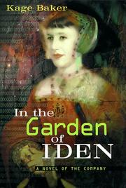 Cover of: In the Garden of Iden: a novel of the company
