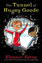 Cover of: The tunnel of Hugsy Goode