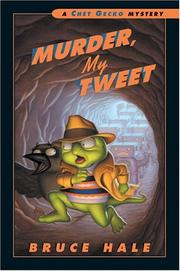 Cover of: Murder, my tweet by Bruce Hale