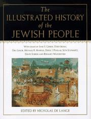 Cover of: The illustrated history of the Jewish people | N. R. M. De Lange, Jane S. Gerber