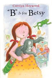 """B"" is for Betsy by Carolyn Haywood"