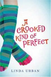 Cover of: A Crooked Kind of Perfect