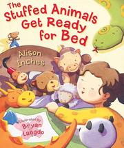 Cover of: The stuffed animals get ready for bed