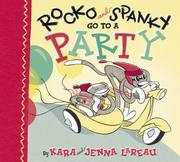 Cover of: Rocko and Spanky go to a party | Kara LaReau