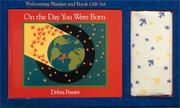 Cover of: On the Day You Were Born Gift Set: [Welcoming Blanket and Book]