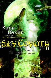 Cover of: Sky Coyote: a novel of the company