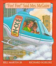 Cover of: Fire! Fire! said Mrs. McGuire: an old jingle