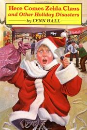 Cover of: Here comes Zelda Claus, and other holiday disasters | Lynn Hall