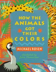 Cover of: How the animals got their colors: animal myths from around the world